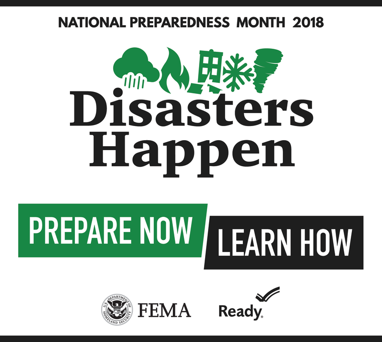 National Preparedness Month 2018, Disasters Happen-Prepare Now, Learn How
