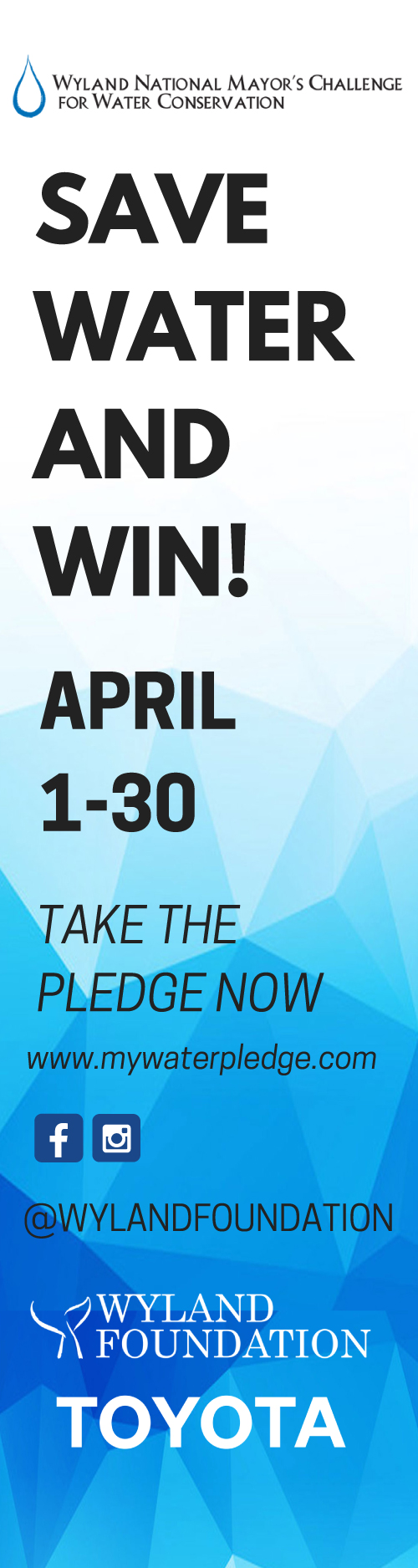 Save Water and Win! April 1-30, Wyland Water Challenge, mywaterpledge.com