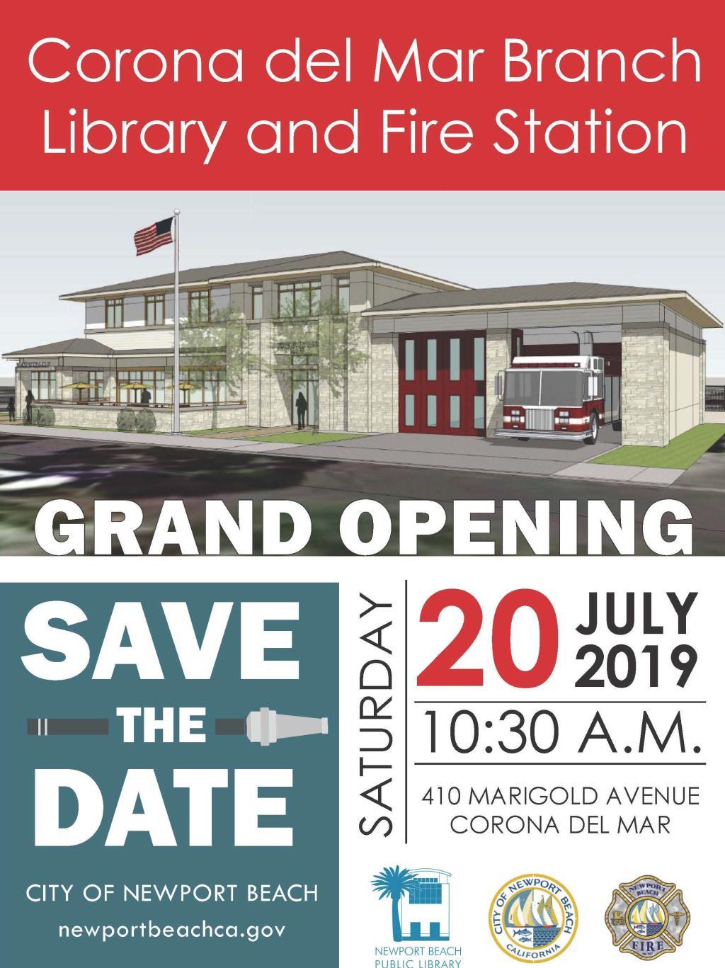 Corona del Mar Branch Library and Fire Station grand opening, save the date, Saturday, July 20, 2019, 10:30 a.m., 401 Marigold Avenue, Corona del Mar, newportbeachca.gov