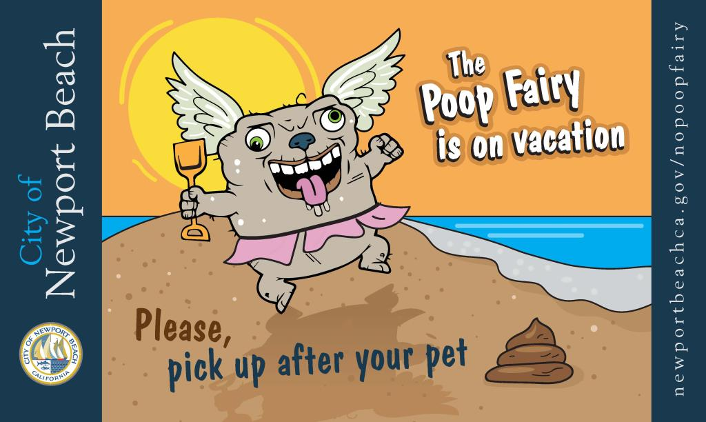 The Poop fairy is on vacation, please, pick up after your pet. newportbeachca.gov/poopfairy