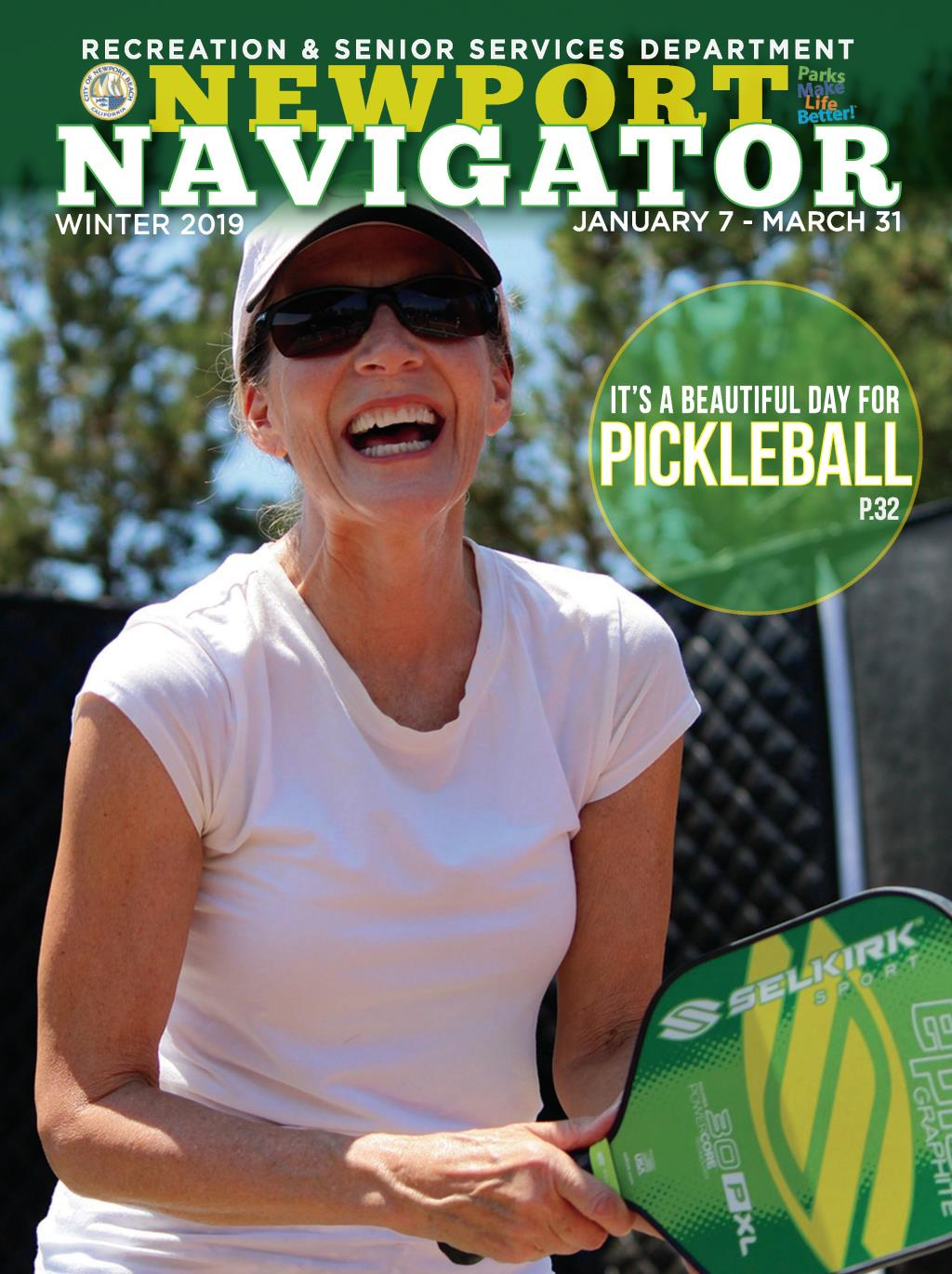 Recreation & Senior Services, Newport Navigator, Winter 2019, January 7 - March 31, It's a beautiful day for pickleball p.32,