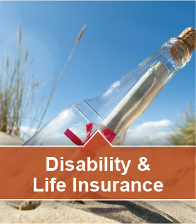 Disability & Life Insurances